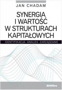 Synergia i wartość w strukturach kapitałowych - okładka książki
