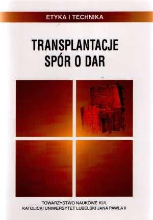 Transplantacje. Spór o dar - okładka książki