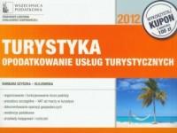 Turystyka. Opodatkowanie usług turystycznych - okładka książki