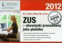 ZUS - obowiązki pracodawcy jako płatnika - okładka książki
