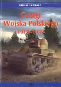 Czołgi Wojska Polskiego 1919-1939 - okładka książki