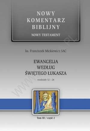 Ewangelia według św. Łukasza. Rozdziały - okładka książki