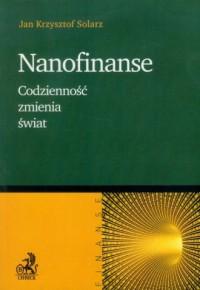 Nanofinanse. Codzienność zmienia świat - okładka książki