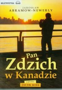 Pan Zdzich w Kanadzie - pudełko audiobooku