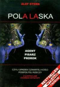 Pola Laska czyli upadek czwartej kości pospolitej rzeczy - okładka książki