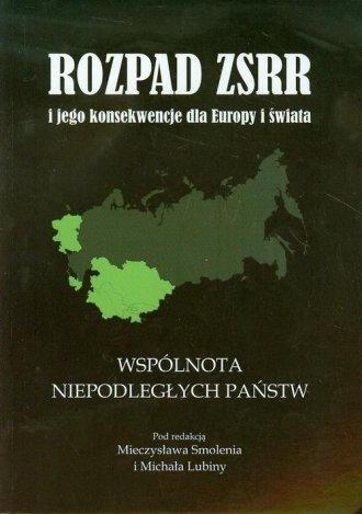 Rozpad ZSRR i jego konsekwencje - okładka książki