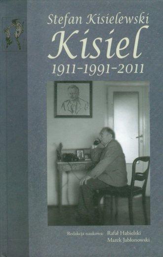 Stefan Kisielewski, Kisiel 1911-1991-2011 - okładka książki