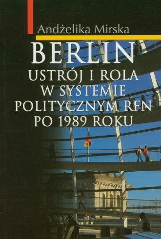 Berlin. Ustrój i rola w systemie - okładka książki