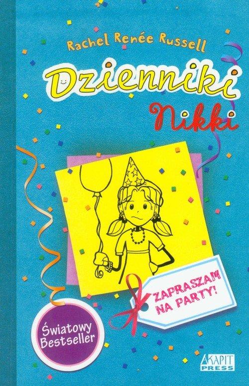 Dzienniki Nikki. Zapraszam na party! - okładka książki