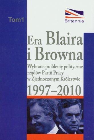 Era Blaira i Browna. Wybrane problemy - okładka książki