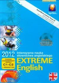 Extreme English 2012. Poziom zaawansowany i biegły C1-C2 + gramatyka - pudełko programu