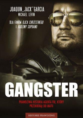 Gangster. Prawdziwa historia agenta - okładka książki