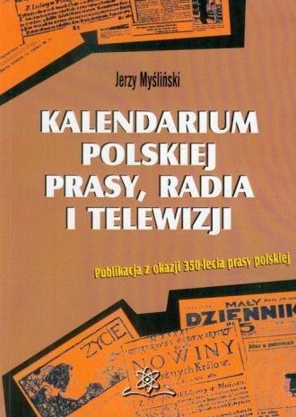 Kalendarium polskiej prasy, radia - okładka książki