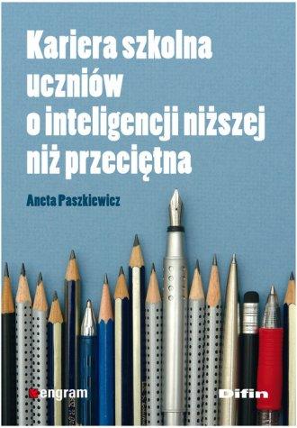 Kariera szkolna uczniów o inteligencji - okładka książki