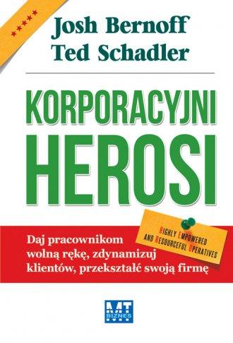 Korporacyjni herosi - okładka książki