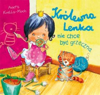 Królewna Lenka nie chce być grzeczna - okładka książki