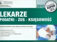 Lekarze. Podatki. ZUS. księgowość 2012 - okładka książki