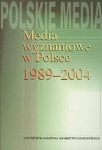 Media wyznaniowe w Polsce 1989-2004 - okładka książki