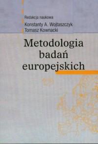 Metodologia badań europejskich - okładka książki