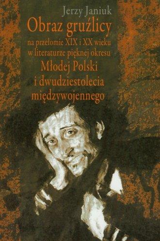 Obraz gruźlicy na przełomie XIX - okładka książki