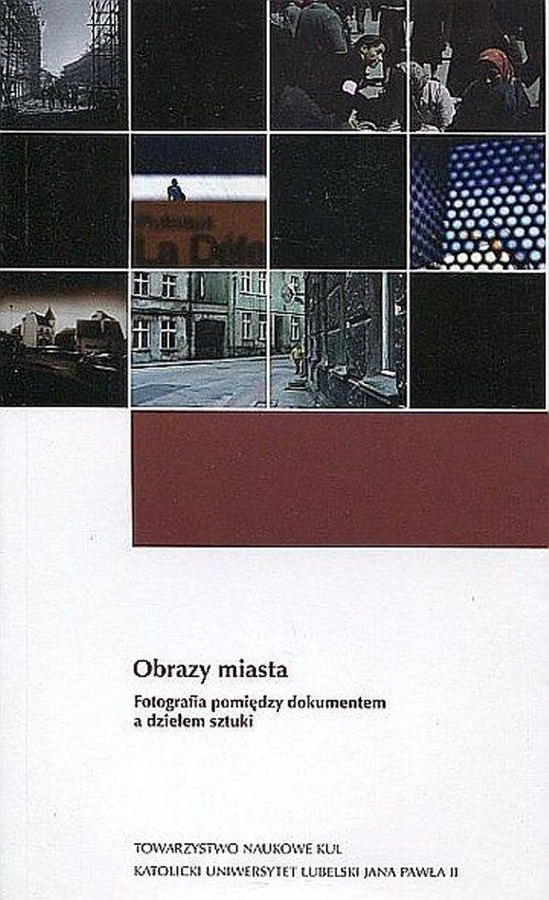 Obrazy miasta. Fotografia pomiędzy - okładka książki