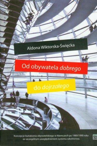 Od obywatela dobrego do dojrzałego - okładka książki