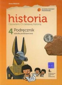 Opowiem Ci ciekawą historię. Historia. Klasa 4. Szkoła podstawowa. Podręcznik - okładka podręcznika