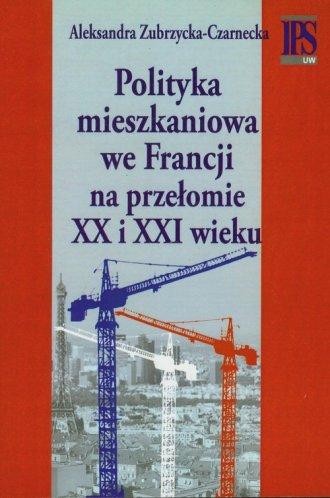 Polityka mieszkaniowa we Francji - okładka książki