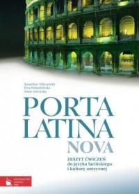 Porta Latina Nova. Zeszyt ćwiczeń do języka łacińskiego i kultury antycznej - okładka podręcznika