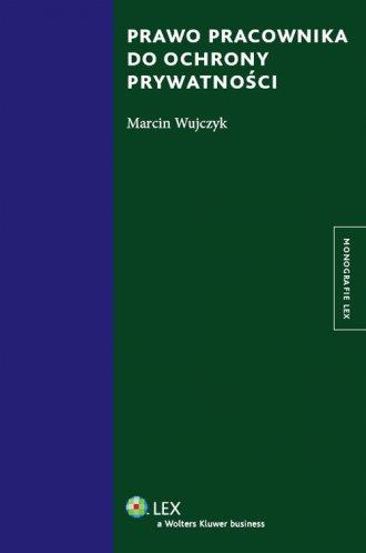 Prawo pracownika do ochrony prywatności - okładka książki