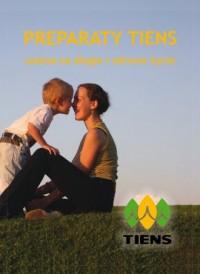 Preparaty Tiens. Szansa na długie i zdrowe życie - okładka książki