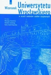 Wizerunek Uniwersytetu Wrocławskiego - okładka książki