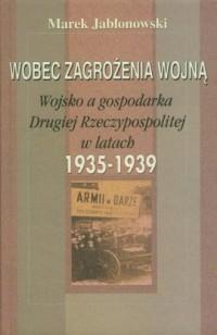 Wobec zagrożenia wojną. Wojsko - okładka książki