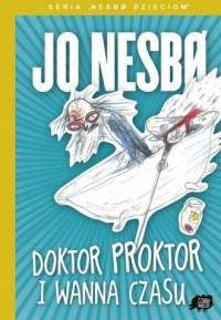 Doktor Proktor i wanna czasu - okładka książki