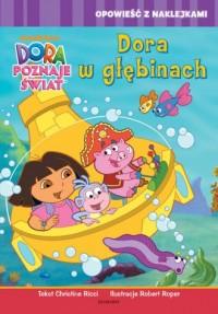 Dora poznaje świat. Dora w głębinach - okładka książki