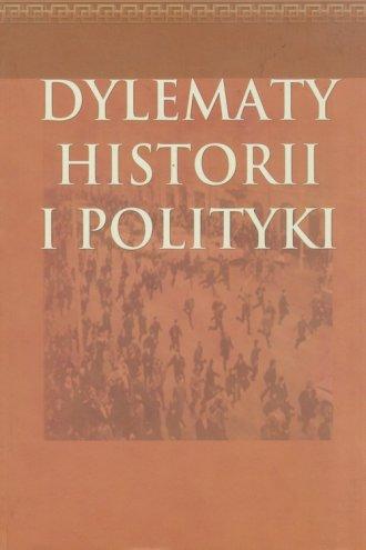 Dylematy historii i polityki - okładka książki