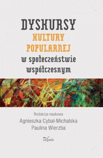 Dyskursy kultury popularnej w społeczeństwie - okładka książki