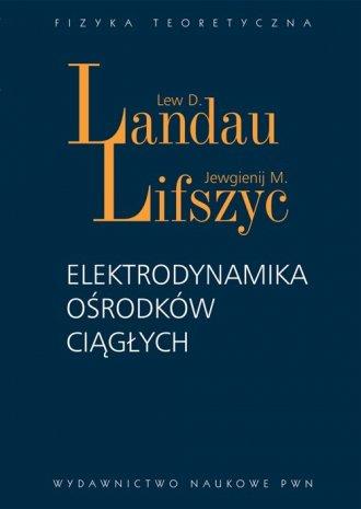 Elektrodynamika ośrodków ciągłych - okładka książki