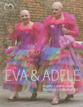 Eva & Adele. Artysta. Dzieło sztuki - okładka książki