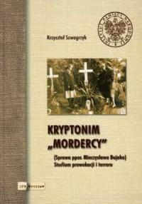 Kryptonim Mordercy (Sprawa ppor. - okładka książki