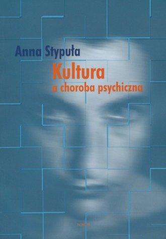 Kultura a choroba psychiczna - okładka książki