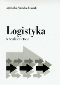 Logistyka w wydawnictwie - okładka książki