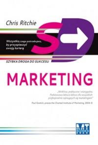Marketing. Szybka droga do sukcesu - okładka książki