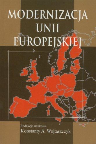 Modernizacja Unii Europejskiej - okładka książki