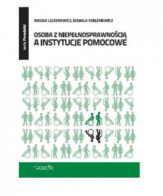 Osoba z niepełnosprawnością a instytucje - okładka książki