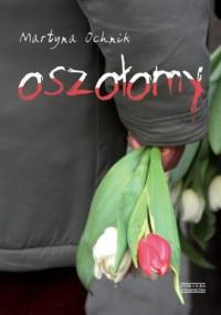 Oszołomy - Martyna Ochnik - okładka książki