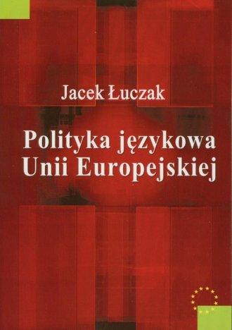 Polityka językowa Unii Europejskiej - okładka książki