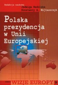 Polska prezydencja w Unii Europejskiej - okładka książki