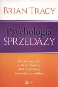 Psychologia sprzedaży - Brian Tracy - okładka książki