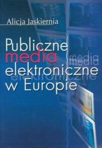 Publiczne media elektroniczne w Europie - okładka książki